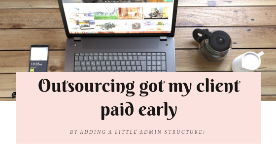 How outsourcing got my client paid early