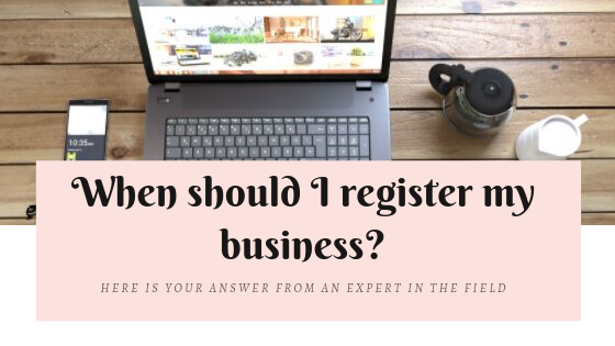 When Should I Register My Business?